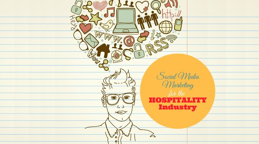 Social Media in the Hospitality Industry
