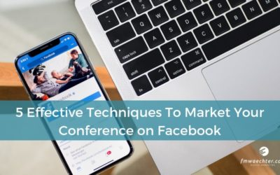 5 Effective Techniques to Market Your Conference on Facebook