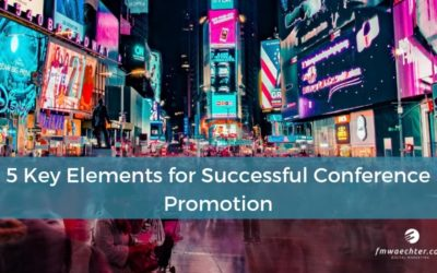 5 Key Elements for Successful Conference Promotion