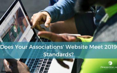 Does Your Associations' Website Meet 2019 Standards?