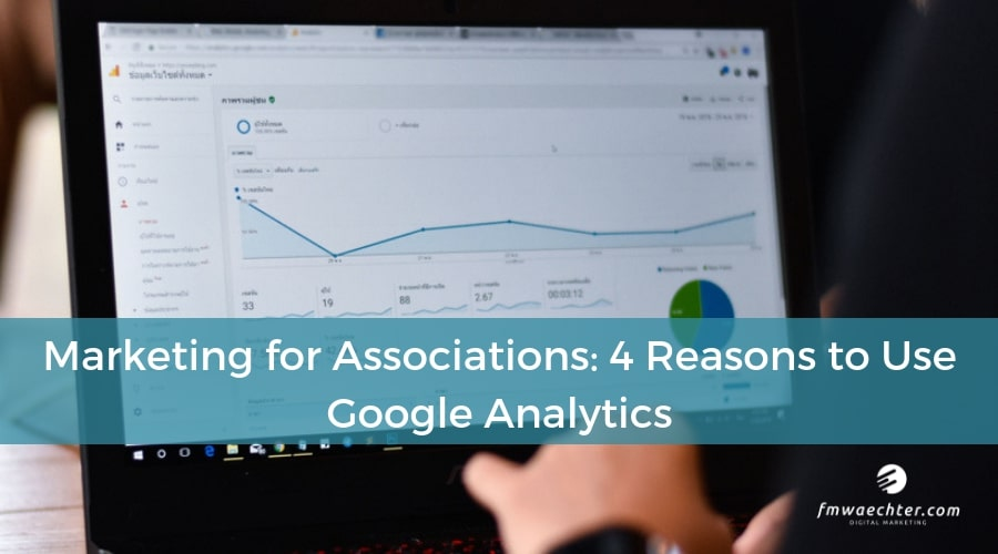 marketing for associations Google Analytics