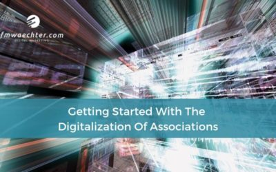 Getting Started With The Digitalization Of Associations